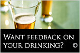 Want feedback on your drinking